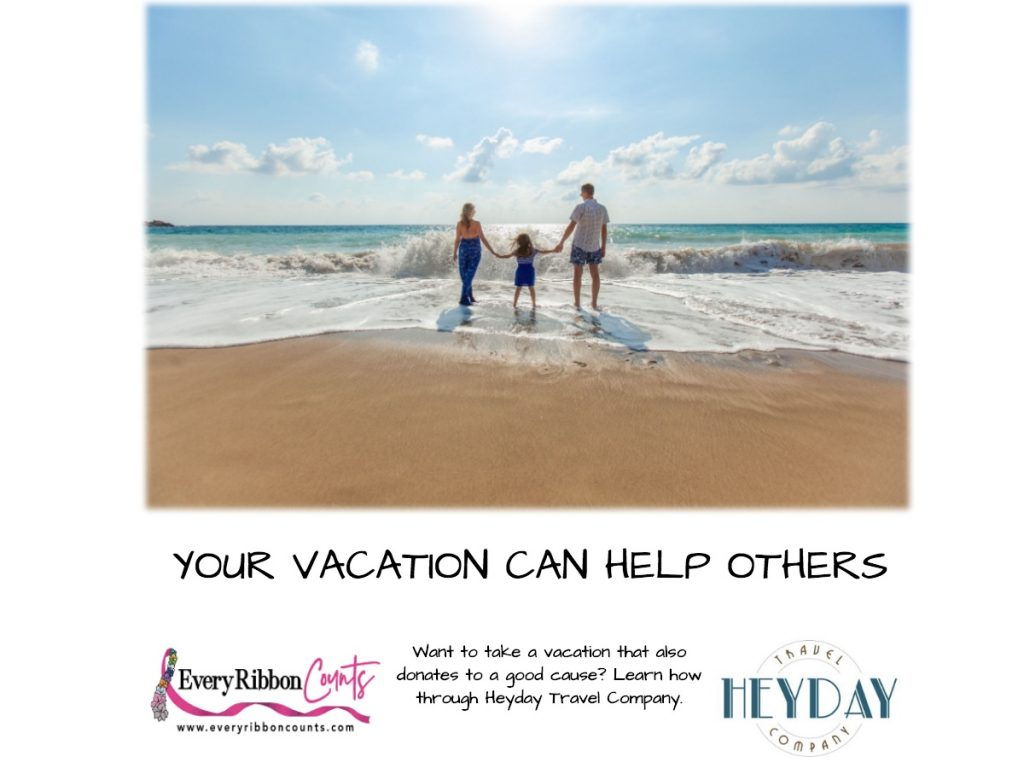 Every Ribbon Counts Foundation has partnered with Heyday Travel Company this photo demonstrates that and has a photo of a family on the beach.
