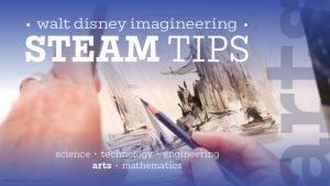 Disney Imagineering STEAM Tips