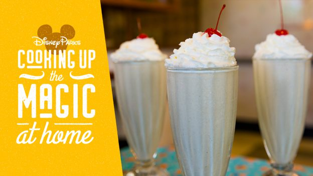Picture of 3 milkshakes with toppings and the words cooking up the magic at home